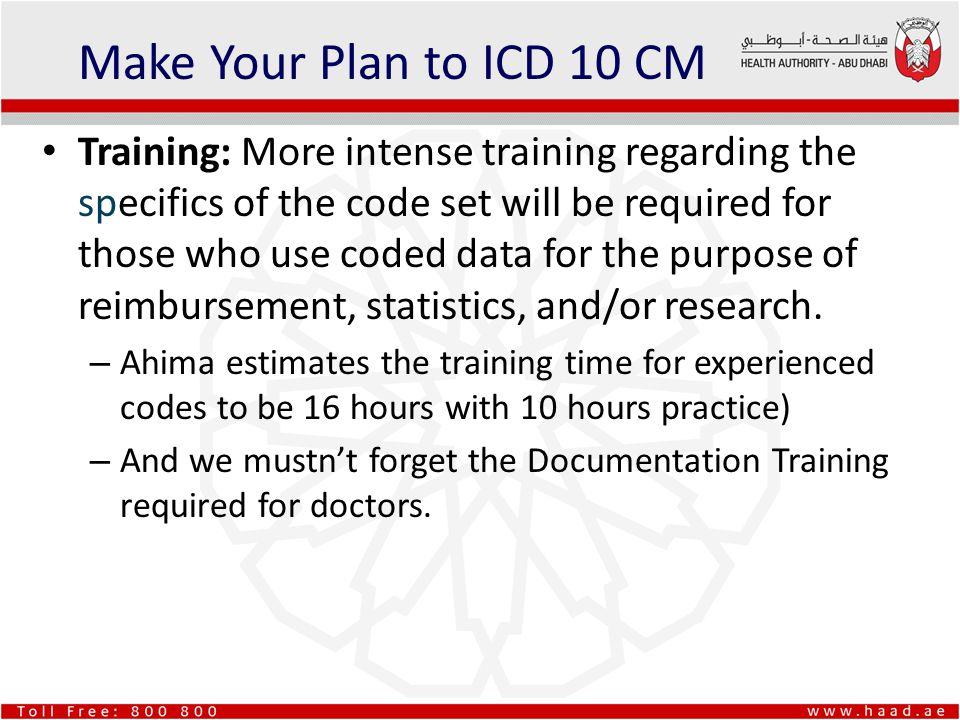 Make Your Plan to ICD 10 CM