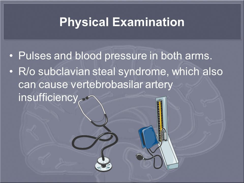 Physical Examination Pulses and blood pressure in both arms.