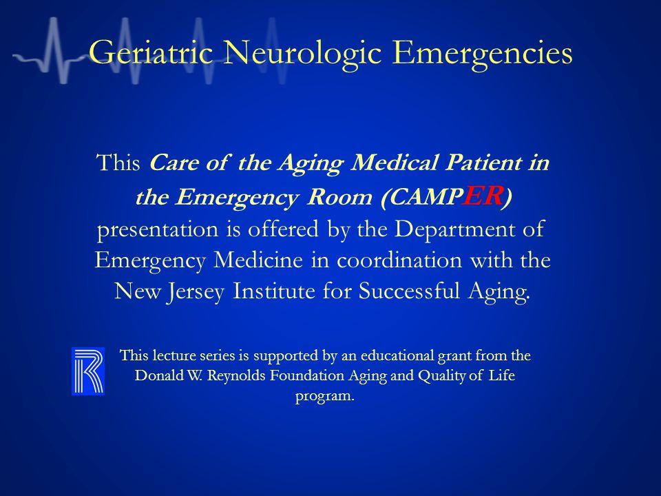 Geriatric Neurologic Emergencies