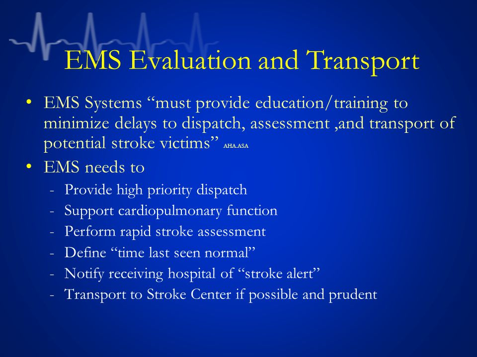 EMS Evaluation and Transport