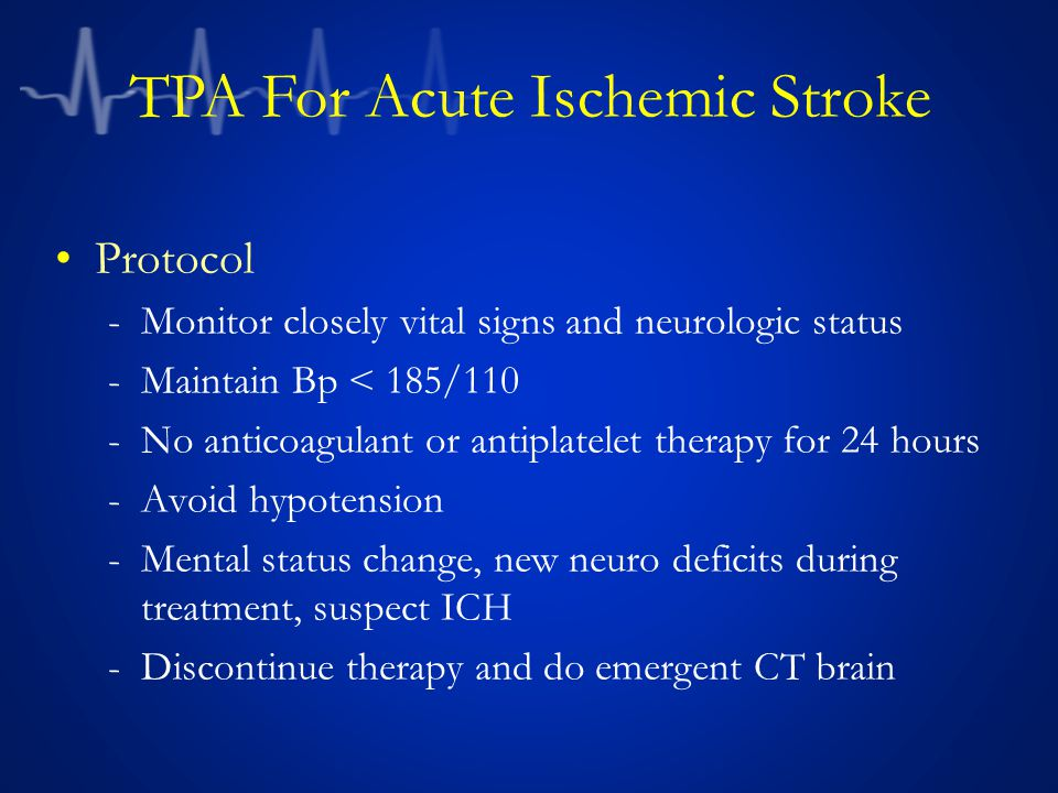 TPA For Acute Ischemic Stroke