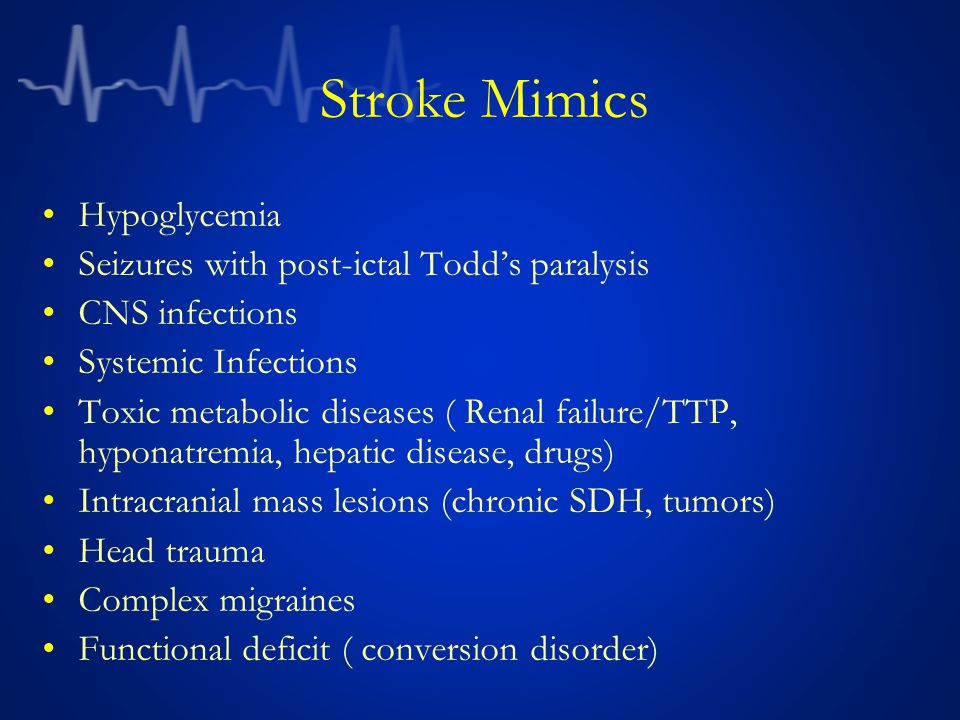 Stroke Mimics Hypoglycemia Seizures with post-ictal Todd's paralysis