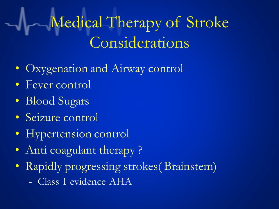 Medical Therapy of Stroke Considerations