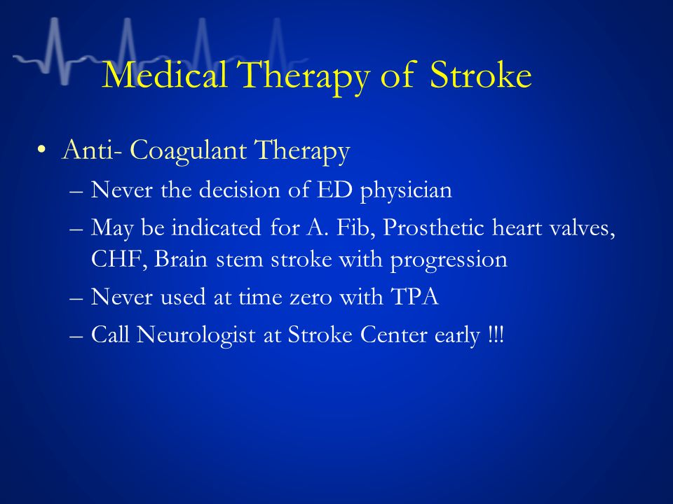Medical Therapy of Stroke