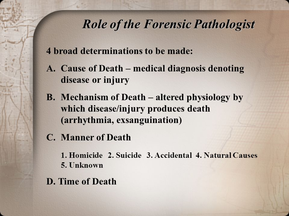 Role of the Forensic Pathologist