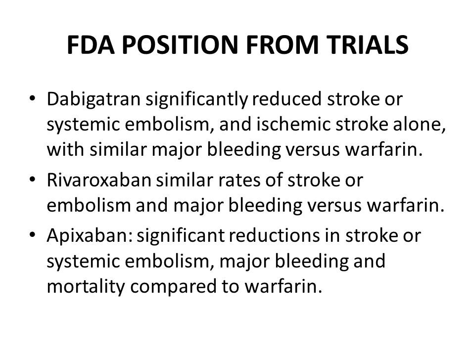 FDA POSITION FROM TRIALS