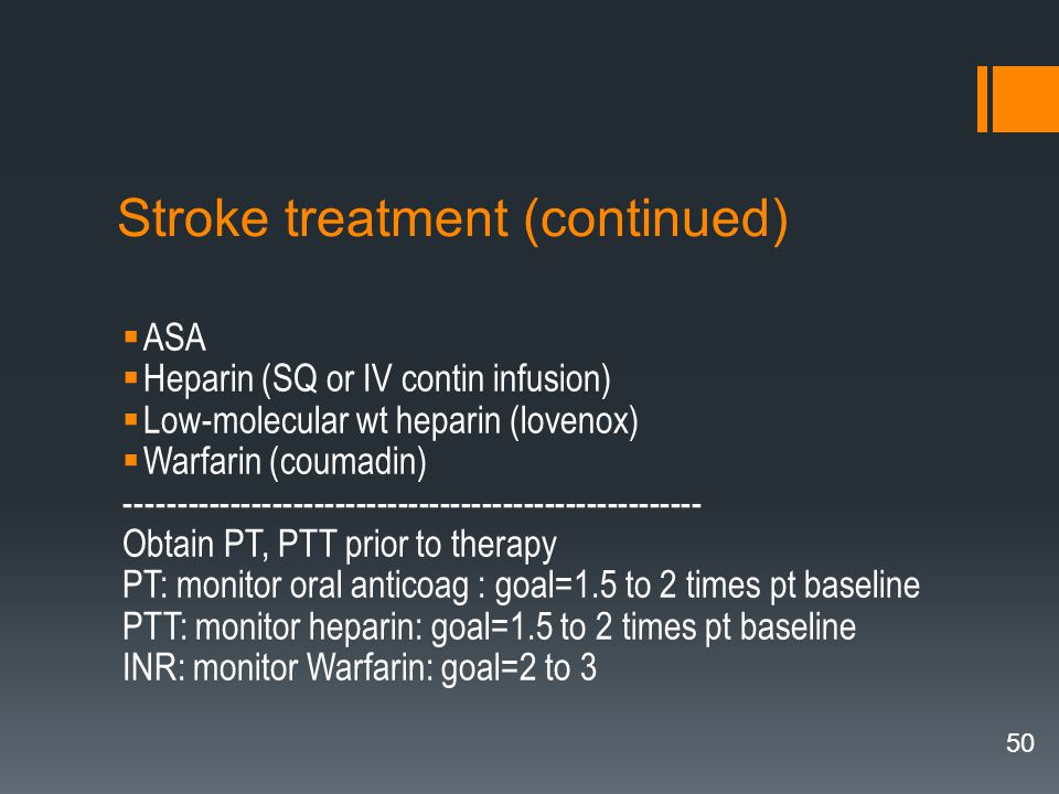 Stroke treatment (continued)