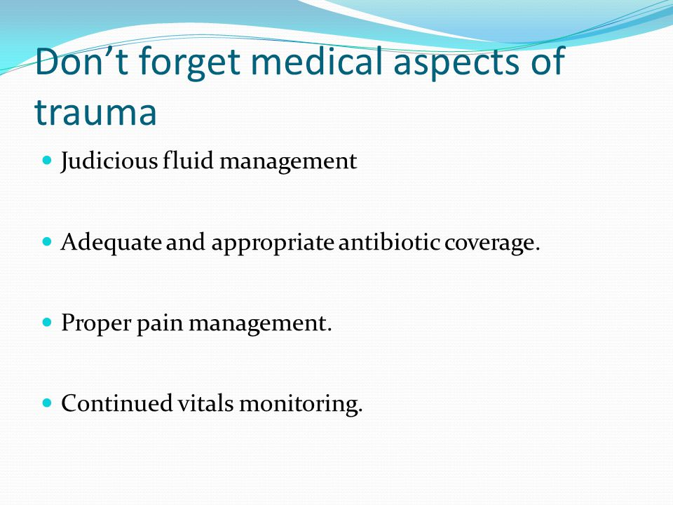 Don't forget medical aspects of trauma