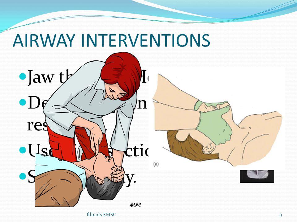 AIRWAY INTERVENTIONS Jaw thrust Vs Head tilt.