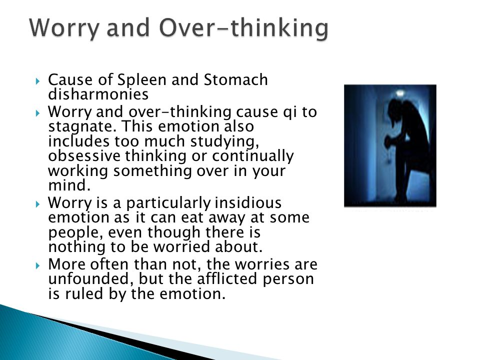Worry and Over-thinking