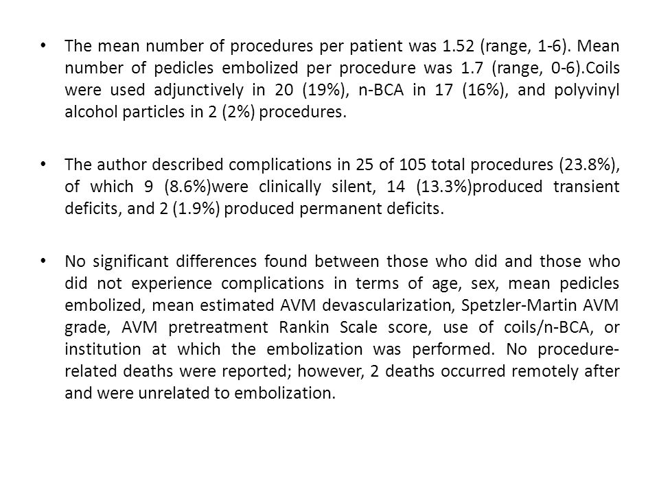The mean number of procedures per patient was 1. 52 (range, 1-6)