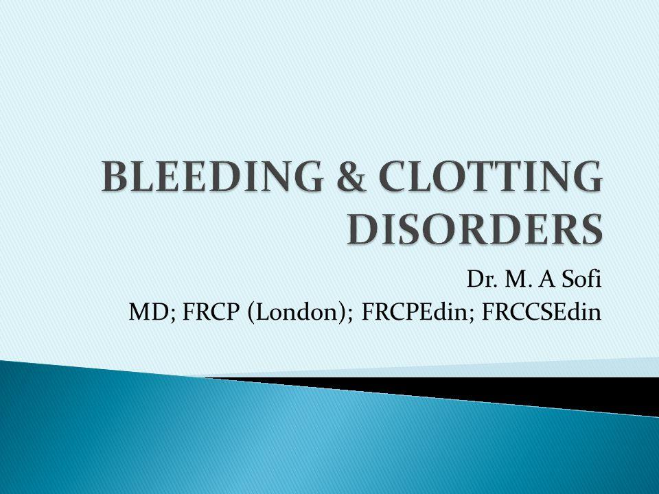 BLEEDING & CLOTTING DISORDERS