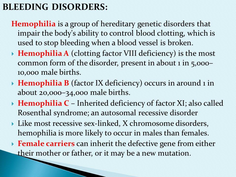 BLEEDING DISORDERS: