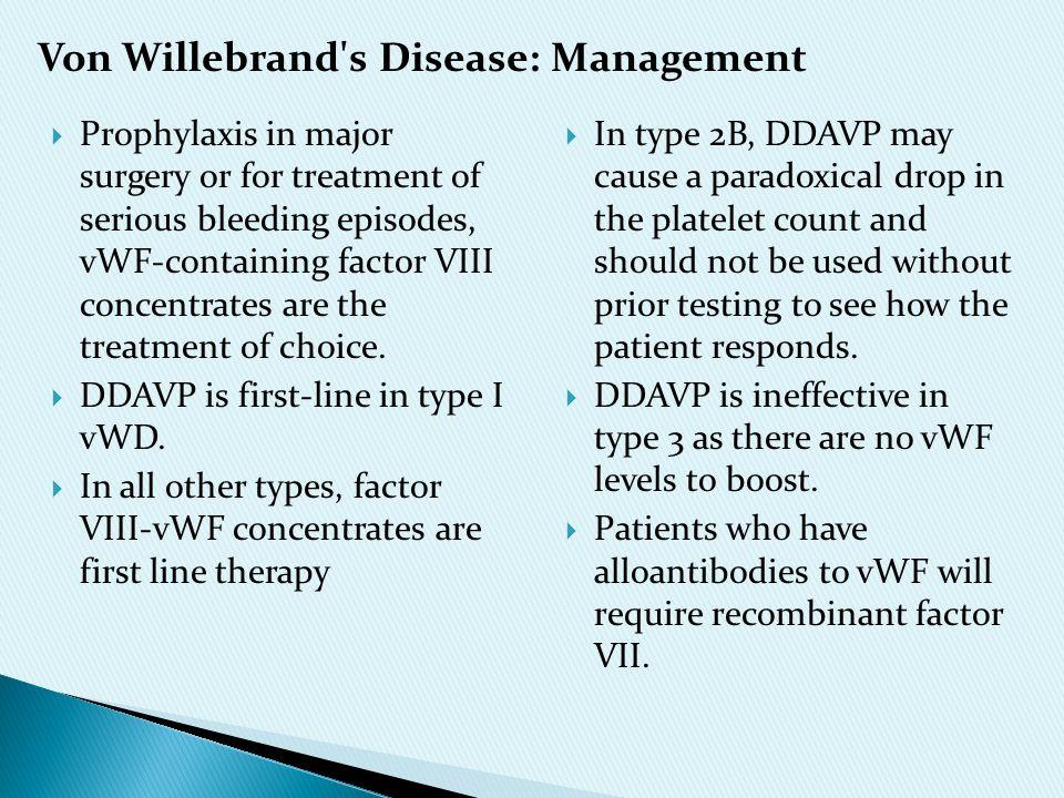 Von Willebrand s Disease: Management