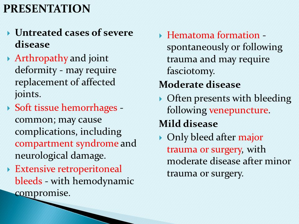 PRESENTATION Untreated cases of severe disease