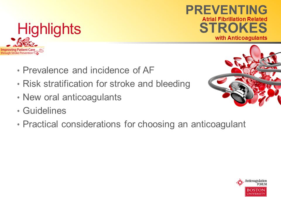 PREVENTING Atrial Fibrillation Related STROKES with Anticoagulants