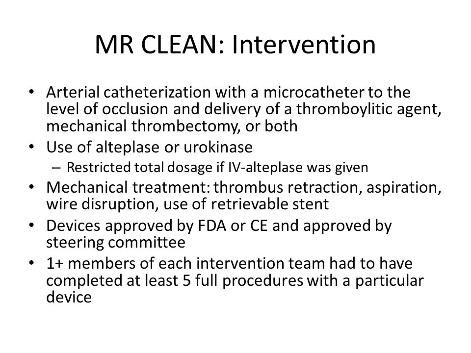 MR CLEAN: Intervention