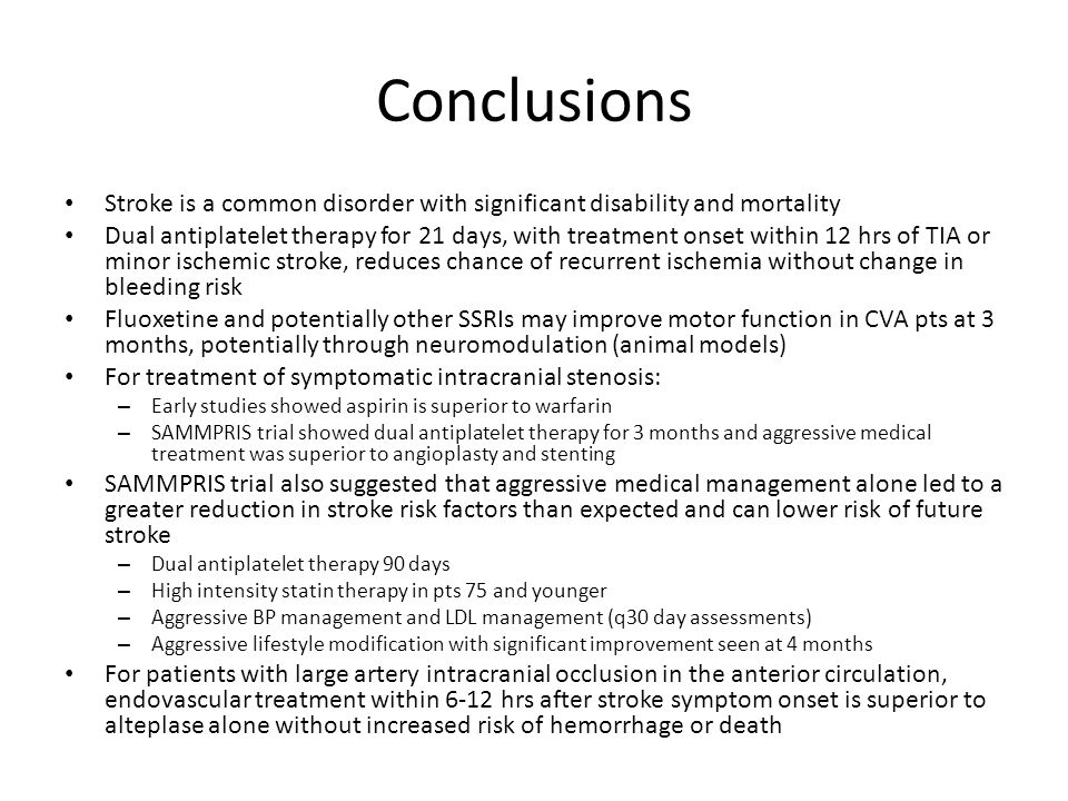 Conclusions Stroke is a common disorder with significant disability and mortality.