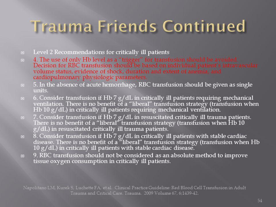 Trauma Friends Continued