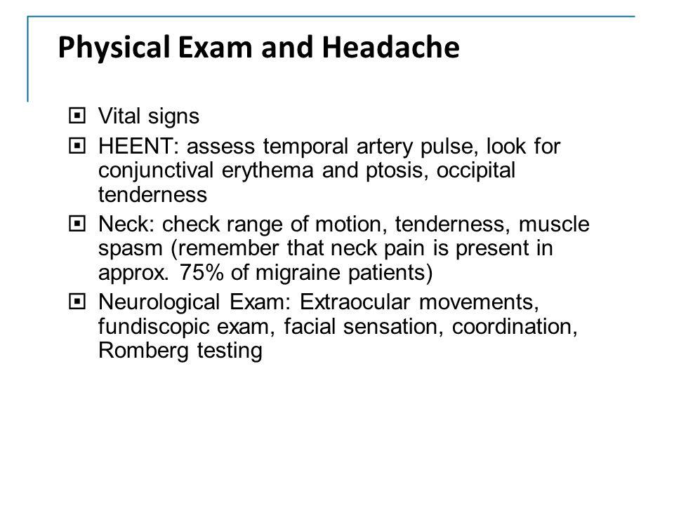 Physical Exam and Headache