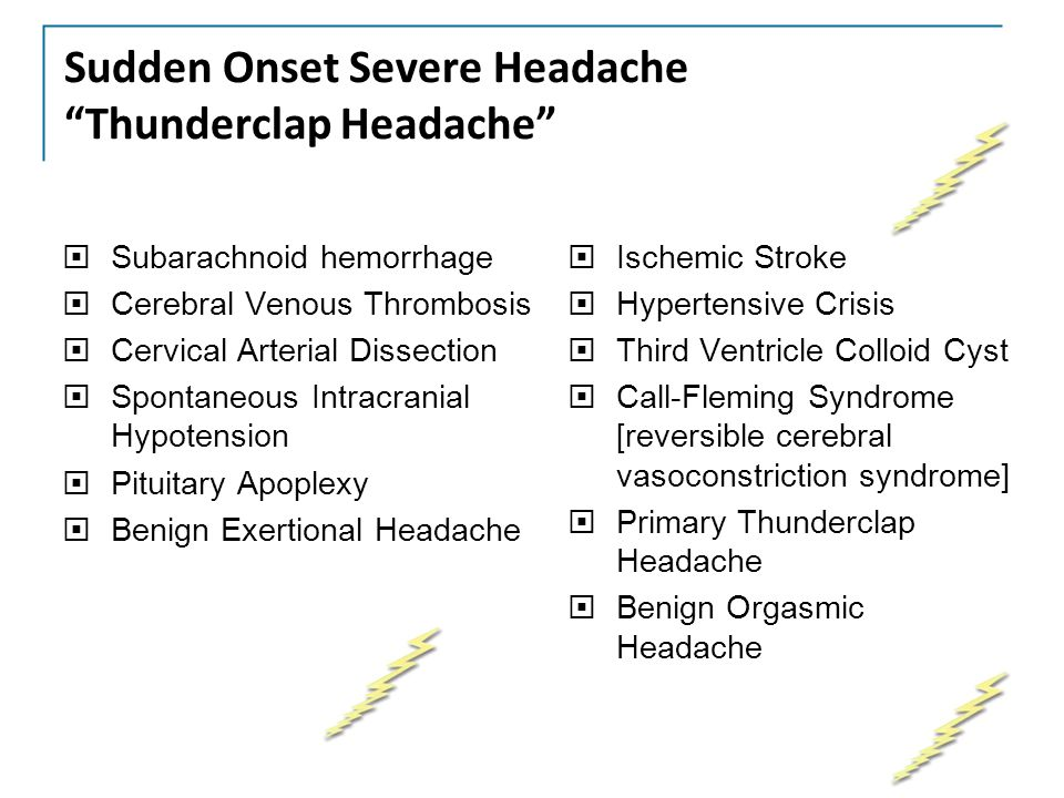 Sudden Onset Severe Headache Thunderclap Headache