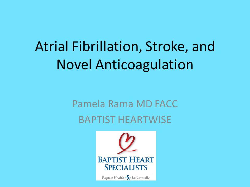 Atrial Fibrillation, Stroke, and Novel Anticoagulation