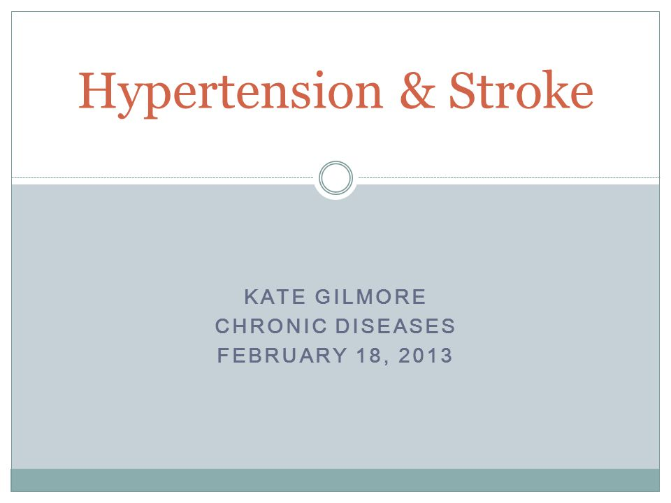 KATE GILMORE CHRONIC DISEASES FEBRUARY 18, 2013