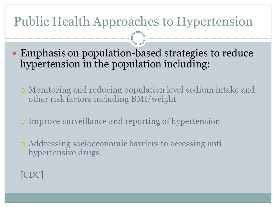 Public Health Approaches to Hypertension