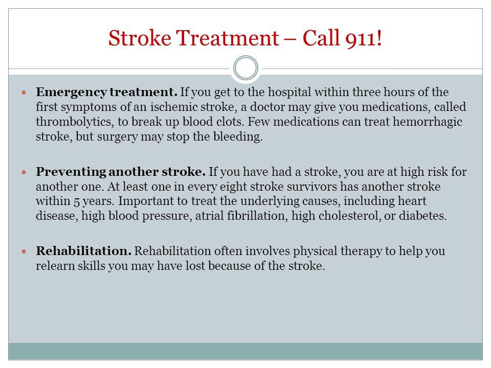 Stroke Treatment – Call 911!