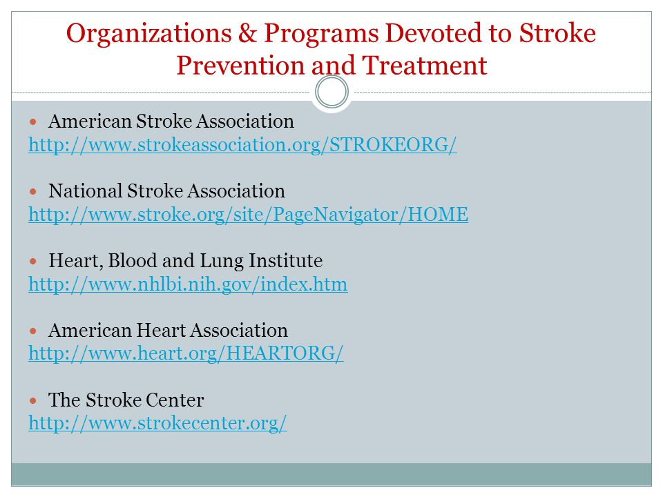 Organizations & Programs Devoted to Stroke Prevention and Treatment