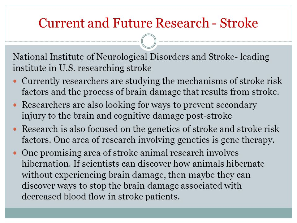 Current and Future Research - Stroke
