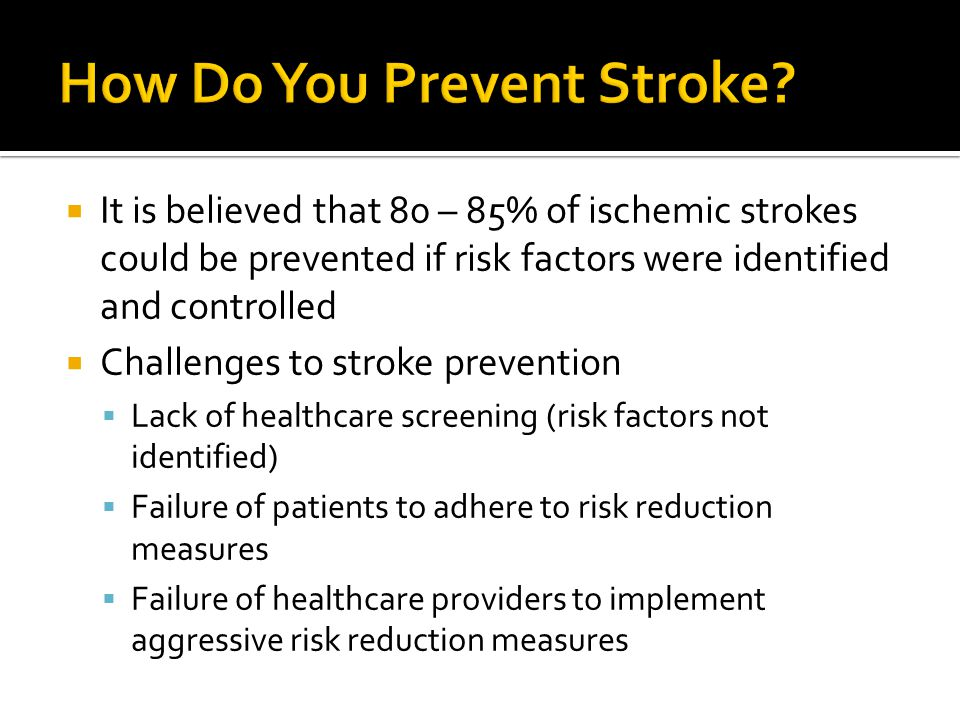 How Do You Prevent Stroke