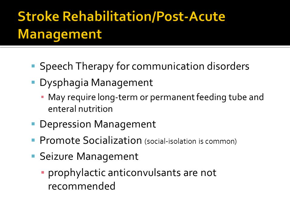 Stroke Rehabilitation/Post-Acute Management