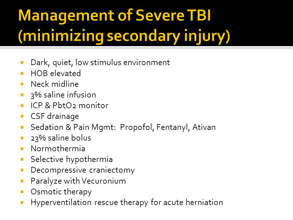 Management of Severe TBI (minimizing secondary injury)