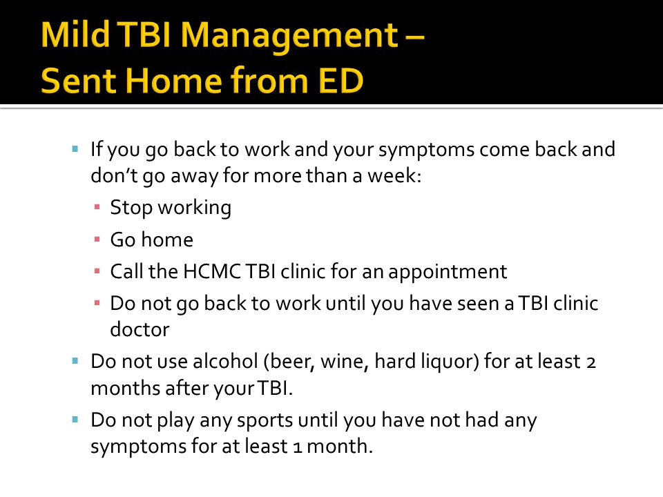 Mild TBI Management – Sent Home from ED