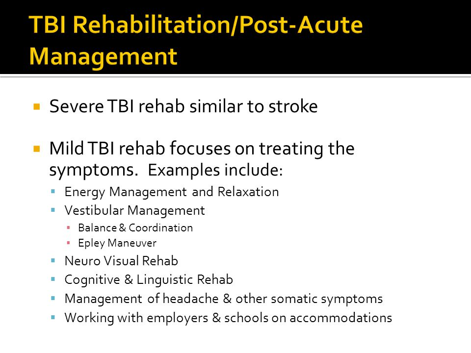 TBI Rehabilitation/Post-Acute Management