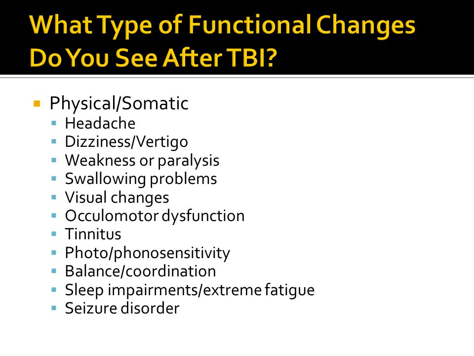 What Type of Functional Changes Do You See After TBI