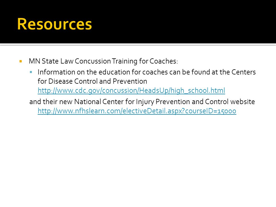 Resources MN State Law Concussion Training for Coaches: