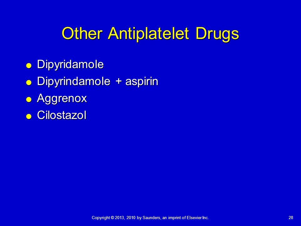 Other Antiplatelet Drugs