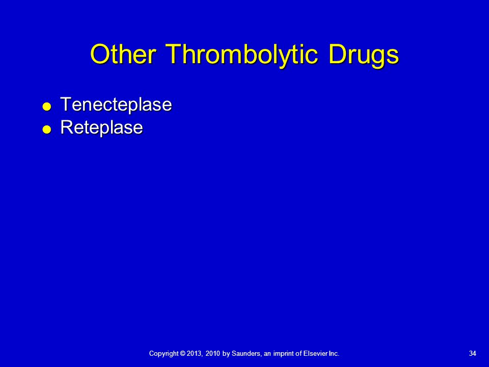 Other Thrombolytic Drugs
