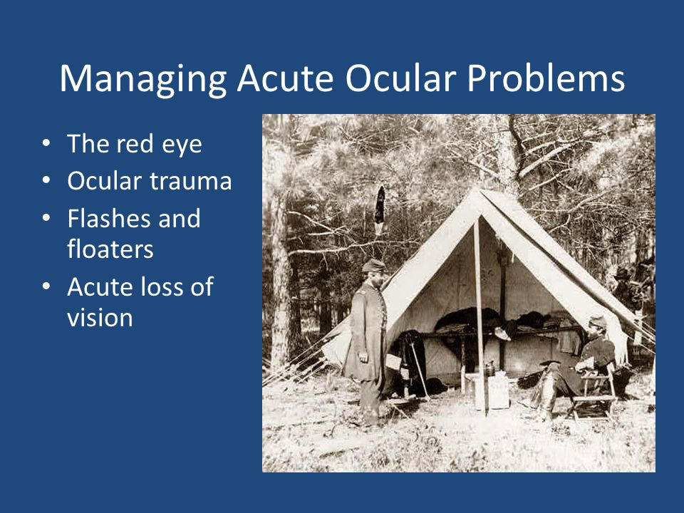 Managing Acute Ocular Problems