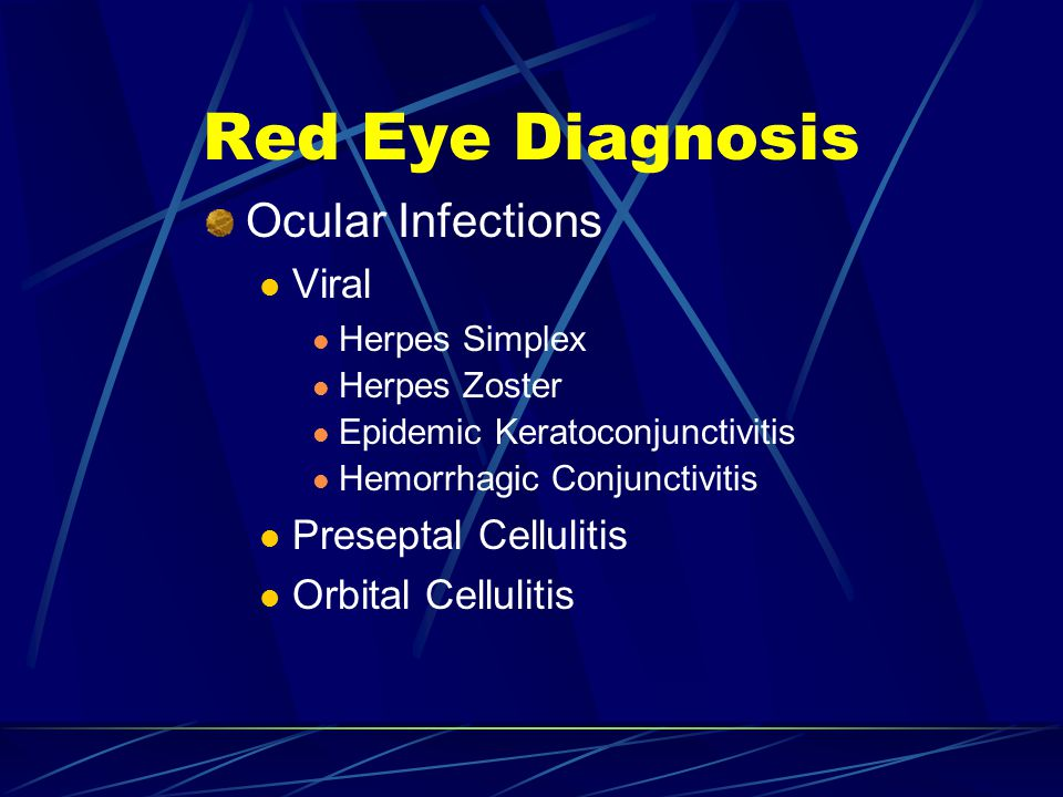 Red Eye Diagnosis Ocular Infections Viral Preseptal Cellulitis
