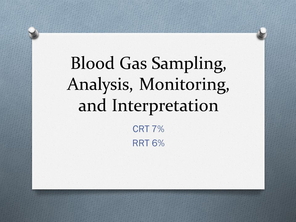 Blood Gas Sampling, Analysis, Monitoring, and Interpretation