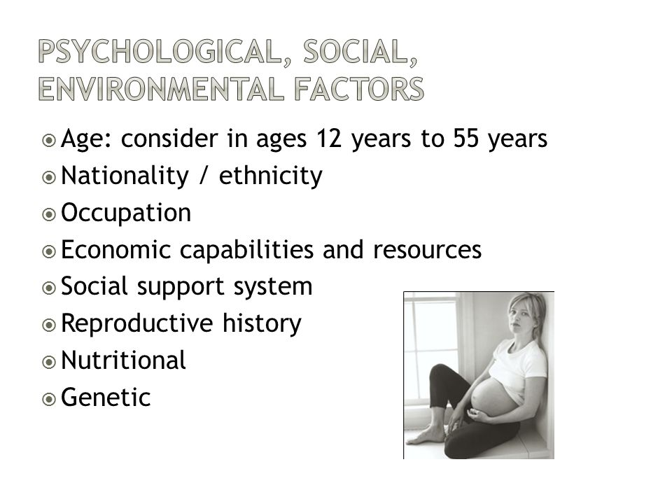 Psychological, Social, Environmental Factors