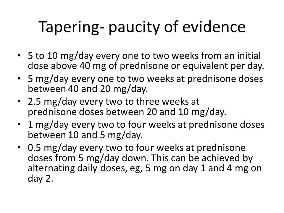 Tapering- paucity of evidence