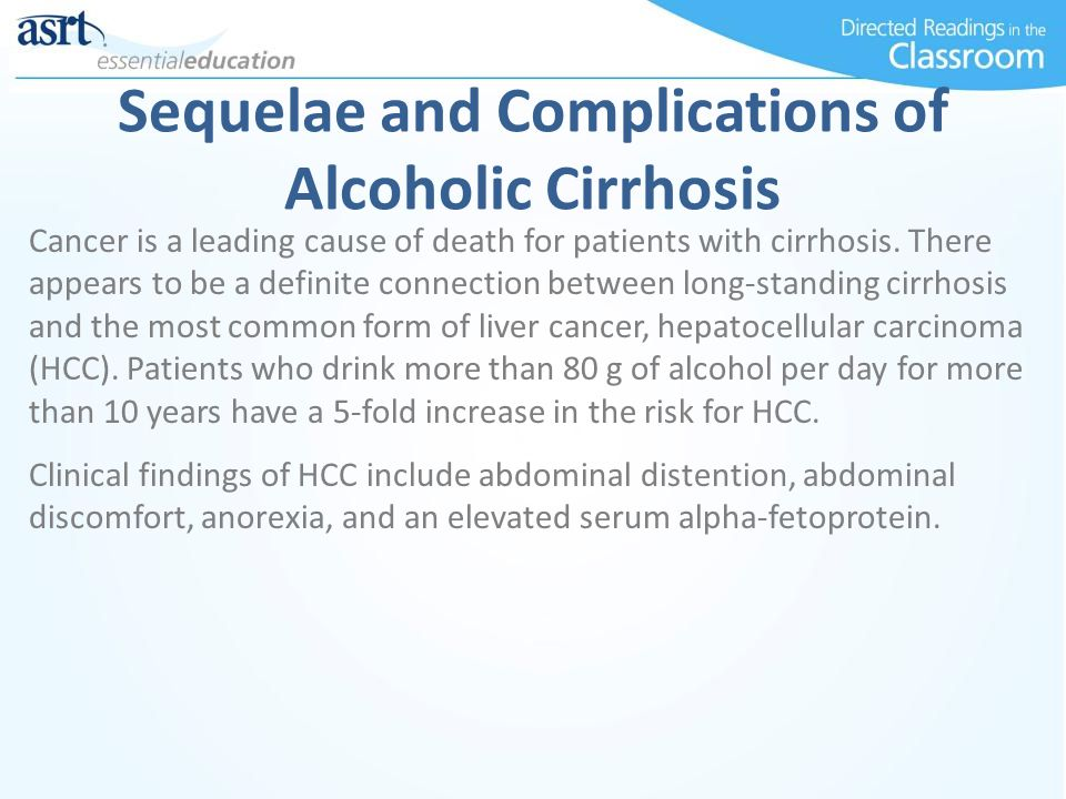 Sequelae and Complications of Alcoholic Cirrhosis