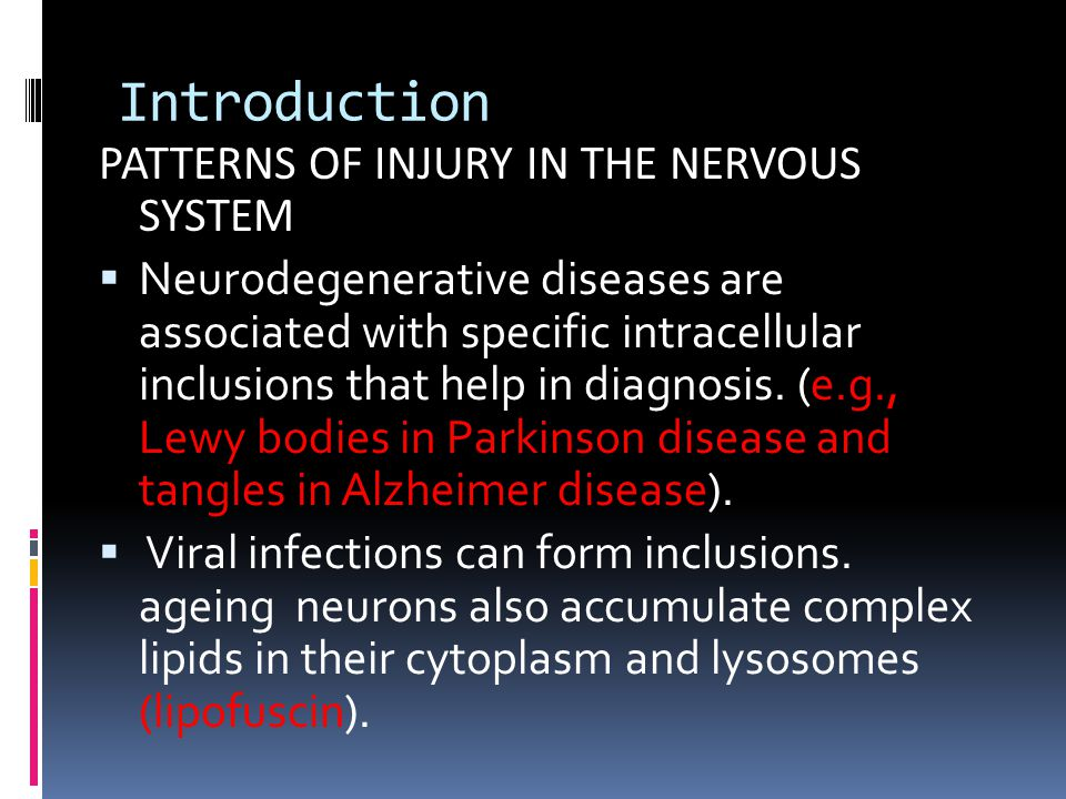 Introduction PATTERNS OF INJURY IN THE NERVOUS SYSTEM