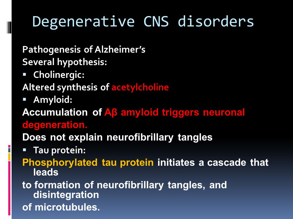 Degenerative CNS disorders