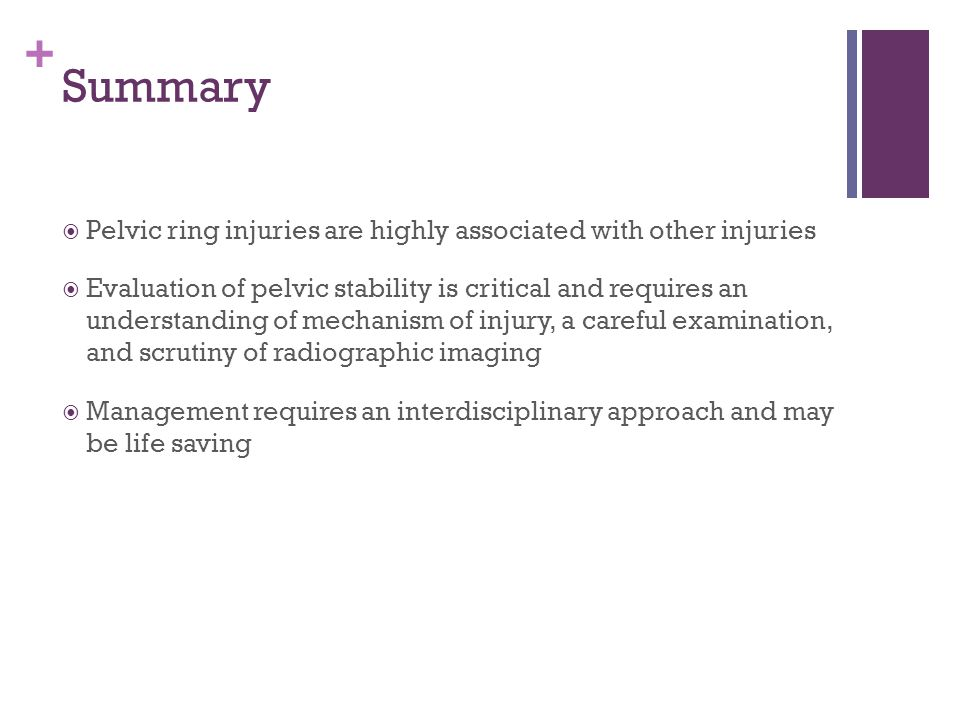 Summary Pelvic ring injuries are highly associated with other injuries