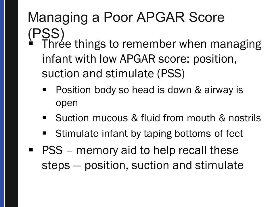 Managing a Poor APGAR Score (PSS)